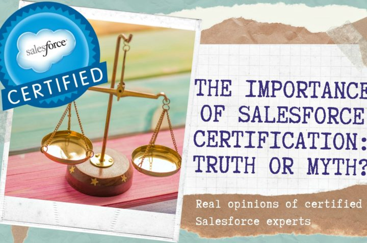Professional Opinions on Salesforce Certification: Is it Worth it?